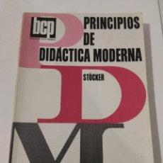 Libros de segunda mano: PRINCIPIOS DE DIDÁCTICA MODERNA/STOCKER. Lote 144051196