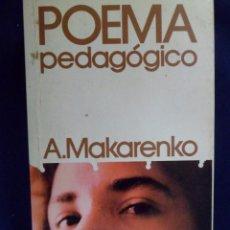 Libros de segunda mano: POEMA PEDAGÓGICO. A. MAKARENKO. Lote 144328074