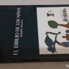 Libros de segunda mano: EL DIBUJO DE LOS NIÑOS / PHILIPPE WALLON / DAVINCI. Lote 158653546