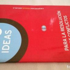 Libros de segunda mano: 100 IDEAS PARA LA RESOLUCION DE CONFLICTOS/ RECURSOS PARA EL AULA/ CIENPORCIENTROQUELESCUELA. Lote 144451394