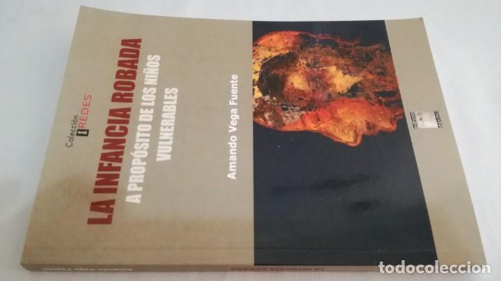 LA INFANCIA ROBADA A PROPOSITO DE LOS NIÑOS VULNERABLES/ AMANDO VEGA FUENTE/ COLECCIÓN REDES (Libros de Segunda Mano - Ciencias, Manuales y Oficios - Pedagogía)