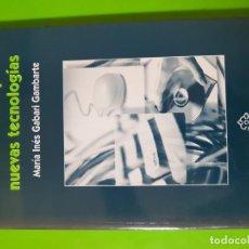Libros de segunda mano: EDUCACIÓN Y NUEVAS TECNOLOGÍAS POR MARÍA INÉS GABARI GAMBARTE EN RÚSTICA Y NUEVO. Lote 144743838