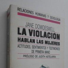 Libros de segunda mano: LA VIOLACIÓN - DOWDESWALL, JANE. Lote 145462650