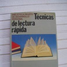 Libros de segunda mano: TÉCNICAS DE LECTURA RÁPIDA / BIBLIOTECA DEUSTO DE DESARROLLO PERSONAL / ED. DEUSTO.SA. Lote 145503178