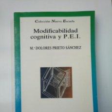 Libros de segunda mano: MODIFICABILIDAD COGNITIVA Y PEI. - Mª DOLORES PRIETO SÁNCHEZ. EDITORIAL BRUÑO. TDK357 . Lote 146003182
