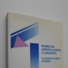 Libros de segunda mano: DESARROLLO DEL ALTRUISMO EN LA INFANCIA Y LA ADOLESCENCIA - ÁLVAREZVALDÉS, MARÍA VICTORIA G.. Lote 146054097