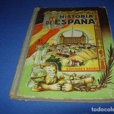 Libros de segunda mano: HISTORIA DE ESPAÑA (3º, BRUÑO, 1949). Lote 147270302