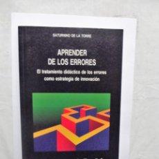 Libros de segunda mano: APRENDER DE LOS ERRORES DE SATURNINO DE LA TORRE . Lote 147623342