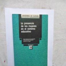 Libros de segunda mano: LA PRESENCIA DE LAS MUJERES EN EL SISTEMA EDUCATIVO . Lote 147726566