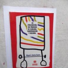 Libros de segunda mano: LA EVALUACCION : UN PROCESO DE DIALOGO,COMPRENSION Y MEJORA DE MIGUEL A. SANTOS GUERRA. Lote 147728162