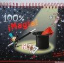 Libros de segunda mano: 100 % ¡MAGIA! TU PRIMER LIBRO DE AUTÉNTICA MAGIA. Lote 147735293