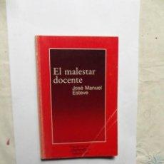 Libros de segunda mano: EL MALESTAR DOCENTE DE JOSE MANUEL ESTEVE . Lote 147754026