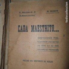 Libros de segunda mano: CADA MAESTRITO..., M. SIUROT, SEVILLA, 1912. Lote 148197630