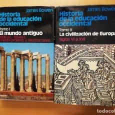 Libros de segunda mano: HISTORIA DE LA EDUCACIÓN OCCIDENTAL (TOMO I + TOMO II) JAMES BOWEN. Lote 148244026