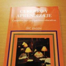 Libros de segunda mano: CEREBRO Y APRENDIZAJE. COMPETENCIAS E IMPLICACIONES EDUCATIVAS (ERIC JENSEN). Lote 148246118
