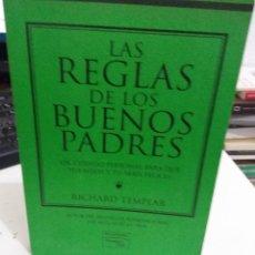 Libros de segunda mano: LAS REGLAS DE LOS BUENOS PADRES - TEMPLAR, R.. Lote 148358110