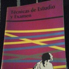 Libros de segunda mano: TÉCNICAS DE ESTUDIO Y EXAMEN . Lote 148407146