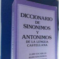 Libros de segunda mano: DICCIONARIO DE SINONIMOS Y ANTONIMOS DE LA LENGUA CASTELLANA. DISTRIBUIDORA MATEOS. 1991. Lote 148617318