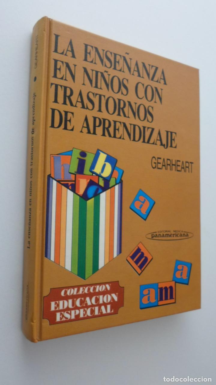 LA ENSEÑANZA EN NIÑOS CON TRASTORNOS DE APRENDIZAJE - GEARHEART (Libros de Segunda Mano - Ciencias, Manuales y Oficios - Pedagogía)