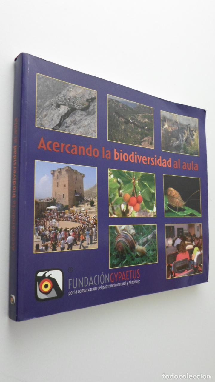 ACERCANDO LA BIODIVERSIDAD AL AULA - SÁNCHEZ BELLÓN, GENARO (Libros de Segunda Mano - Ciencias, Manuales y Oficios - Pedagogía)