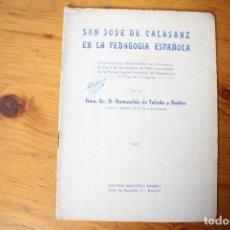 Libros de segunda mano: SAN JOSE DE CALASANZ EN LA PEDAGOGÍA ESPAÑOLA CONFERENCIA EN ZARAGOZA. Lote 149627698