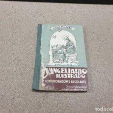 Libros de segunda mano: LIBRO ESCOLAR....EVANGELIO ILUSTRADO....A.FERNANDEZ RODRIGUEZ....1958...... Lote 149944730