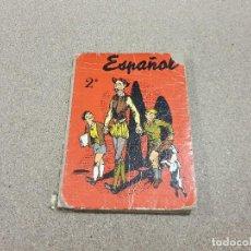 Libros de segunda mano: LIBRO ESCOLAR....ESPAÑOL..2°DE BACHILLERATO... EDICIONES S.M....1958... Lote 149946258