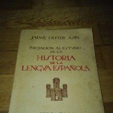Libros de segunda mano: JAIME OLIVER ASIN HISTORIA DE LA LENGUA ESPAÑOLA 1938. Lote 150695765