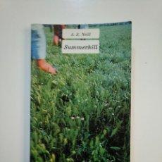 Libros de segunda mano: SUMMERHILL - A.S. NEILL. FONDO DE CULTURA ECONOMICA. TDK363. Lote 151092186
