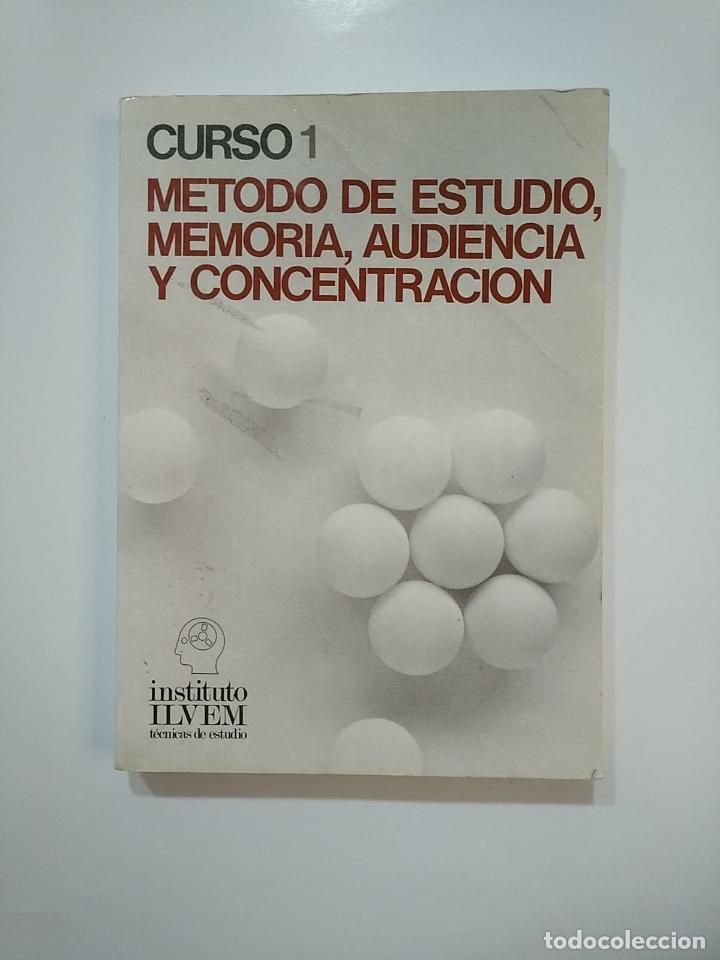 METODO DE ESTUDIO MEMORIA AUDIENCIA Y CONCENTRACION. CURSO 1. INSTITUTO ILVEM. TDK364 (Libros de Segunda Mano - Ciencias, Manuales y Oficios - Pedagogía)
