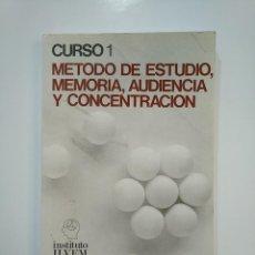 Libros de segunda mano: METODO DE ESTUDIO MEMORIA AUDIENCIA Y CONCENTRACION. CURSO 1. INSTITUTO ILVEM. TDK364. Lote 151230846