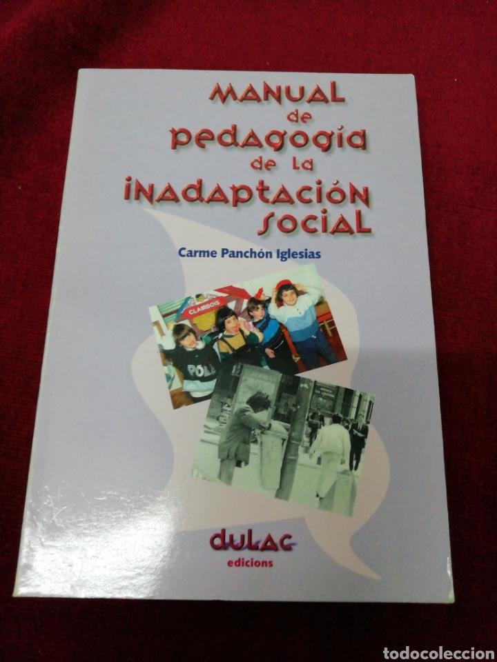 MANUAL DE PEDAGOGÍA DE LA INADAPTACIÓN SOCIAL (Libros de Segunda Mano - Ciencias, Manuales y Oficios - Pedagogía)