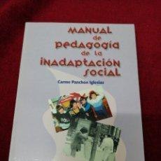 Libros de segunda mano: MANUAL DE PEDAGOGÍA DE LA INADAPTACIÓN SOCIAL. Lote 151702440