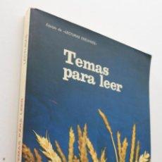 Libros de segunda mano: TEMAS PARA LEER 6, EGB - ARTIGOT RAMOS, MANUEL. Lote 151838180