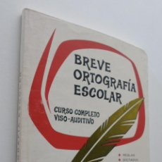 Libros de segunda mano: BREVE ORTOGRAFIA ESCOLAR (CURSO COMPLETO VISO-AUDITIVO) - BUSTOS SOUSA, MANUEL. Lote 151838496