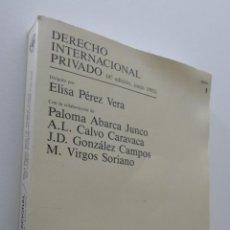 Libros de segunda mano: DERECHO INTERNACIONAL PRIVADO VOLUMEN I - UNED. Lote 151841154