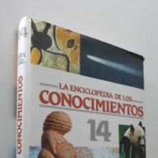 Libros de segunda mano: LA ENCICLOPEDIA DE LOS CONOCIMIENTOS 14 - GUÍAS OCÉANO. Lote 151842904