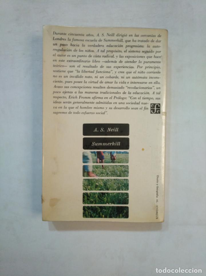 Libros de segunda mano: SUMMERHILL - A.S. NEILL. FONDO DE CULTURA ECONOMICA. TDK363 - Foto 2 - 151969842