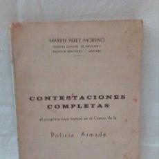 Libros de segunda mano: CONTESTACIONES COMPLETAS AL PROGRAMA PARA INGRESO DE POLICÍA ARMADA (AÑO 1968). Lote 152439510