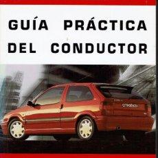 Libros de segunda mano: GUÍA PRÁCTICA DEL CONDUCTOR. AÑO 1993. (AP). Lote 42905470