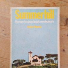 Libros de segunda mano: SUMMERHILL: UNA EXPERIENCIA PEDAGÓGICA REVOLUCIONARIA/JOSHUA POPENOE. BARCELONA: LAIA, 1973. RÚSTICA. Lote 153075598
