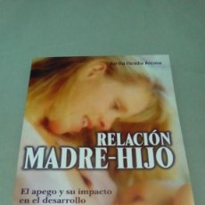 Libros de segunda mano: RELACION MADRE-HIJO.- BERTHA HEREDIA ANCONA. Lote 153492518