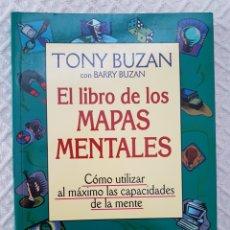 Libros de segunda mano: EL LIBRO DE LOS MAPAS MENTALES - TONY BUZAN. Lote 153601276