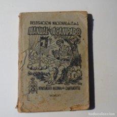 Libros de segunda mano: MANUAL DEL ACAMPADO.DEPARTAMENTO NACIONAL DE CAMPAMENTOS.1956.. Lote 153604642