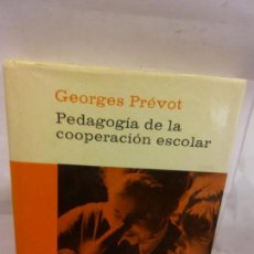 Libros de segunda mano: STQ.GEORGES PREVOT.PEDAGOGIA DE LA COOPERACION ESCOLAR.EDT, PLANETA... Lote 155064230
