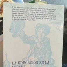 Libros de segunda mano: LA EDUCACIÓN EN LA ESPAÑA CONTEMPORÁNEA CUESTIONES HISTÓRICAS VV. AA. SOCIEDAD ESPAÑOLA DE PEDAGOGÍA. Lote 155117034