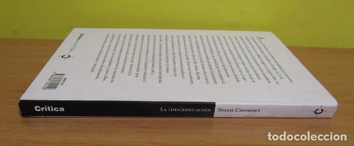 Libros de segunda mano: LA (DES)EDUCACION NOAM CHOMSKY EDICION E INTRODUCCION DONALDO MACEDO LETRAS DE CRITICA 2003 - Foto 2 - 155313190