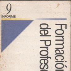 Libros de segunda mano: FORMACIÓN DEL PROFESORADO. INFORME 9. ANÓNIMO. Lote 155735110