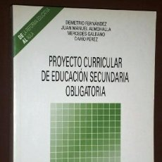 Libros de segunda mano: PROYECTO CURRICULAR ENSEÑANZA SECUNDARIA OBLIGATORIA DE EDITORIAL ESCUELA ESPAÑOLA EN MADRID 1994. Lote 156692390