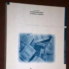 Libros de segunda mano: TEORÍA Y PRÁCTICA DE LA EVALUACIÓN EN LA EDUCACIÓN SECUNDARIA POR RAMO TRAVER Y CASANOVA 1996. Lote 156777386